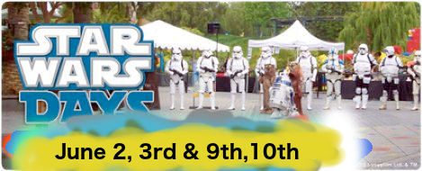 Star Wars Days June 2-3 and June 9-10, 2018